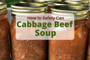 can cabbage beef soup jars of cabbage beef soup with sign